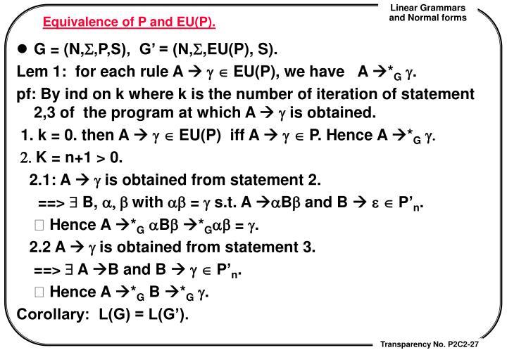 Equivalence of P and EU(P).