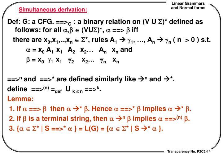 Simultaneous derivation: