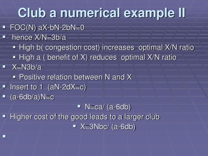 Club a numerical example II