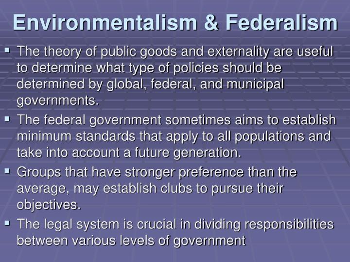 Environmentalism & Federalism