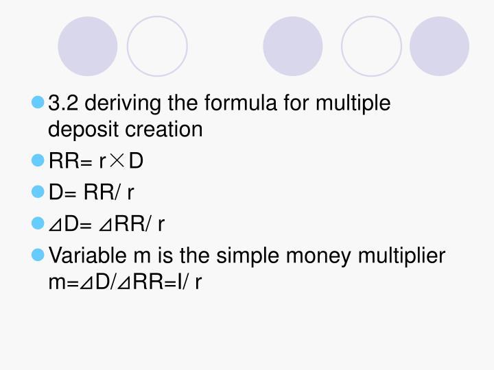 3.2 deriving the formula for multiple deposit creation