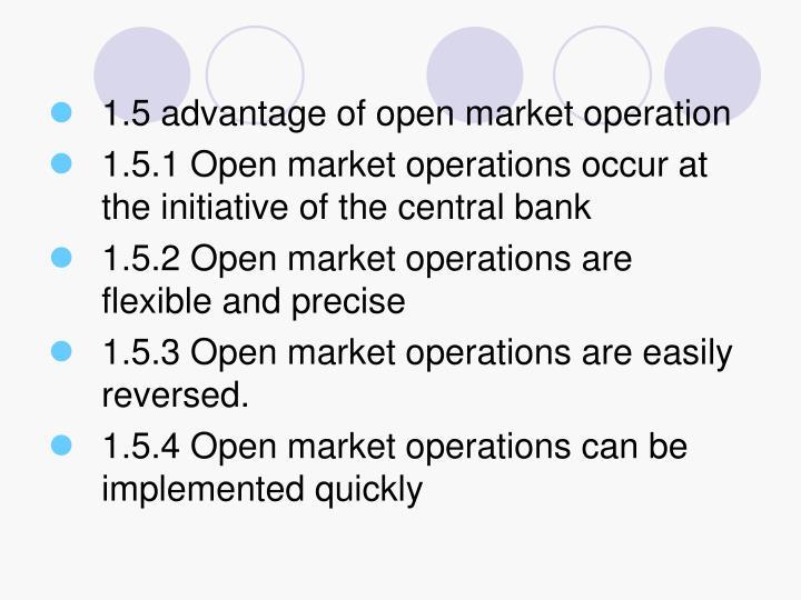 1.5 advantage of open market operation