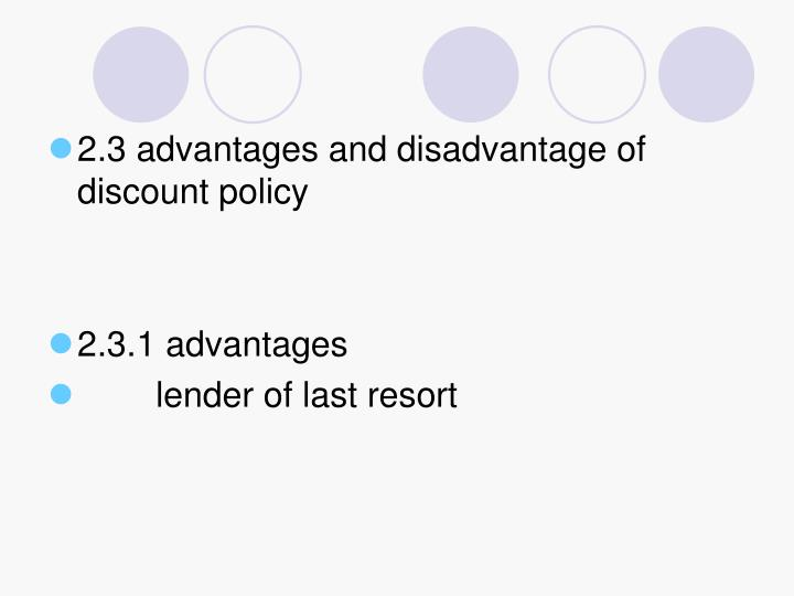 2.3 advantages and disadvantage of discount policy