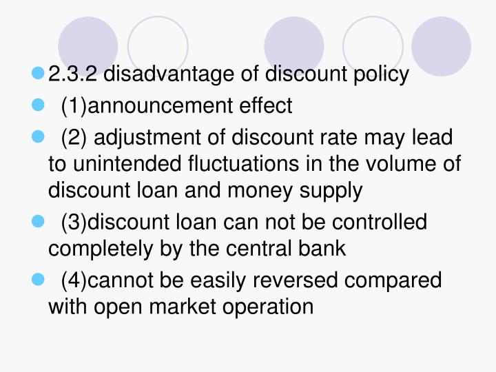 2.3.2 disadvantage of discount policy