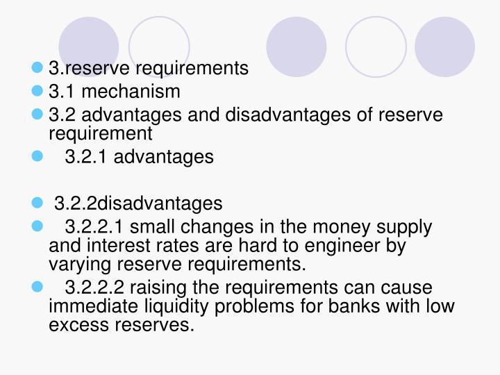 3.reserve requirements