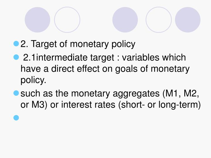 2. Target of monetary policy