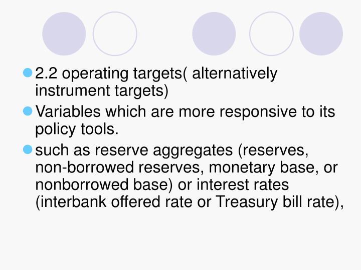 2.2 operating targets( alternatively instrument targets)