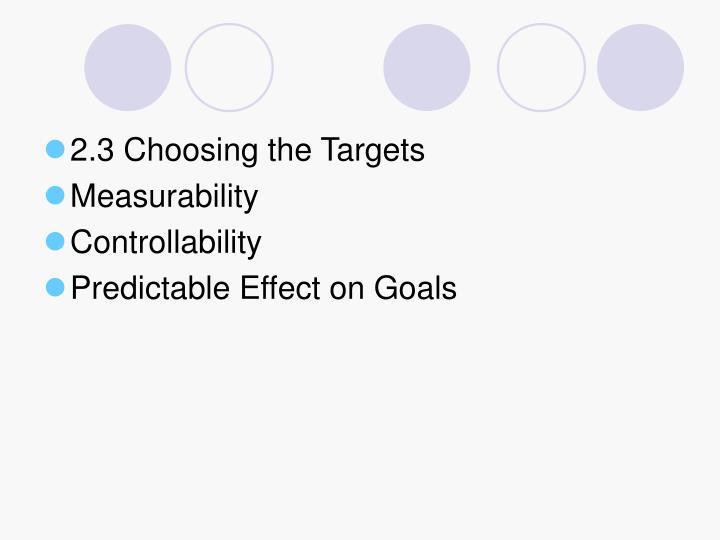 2.3 Choosing the Targets