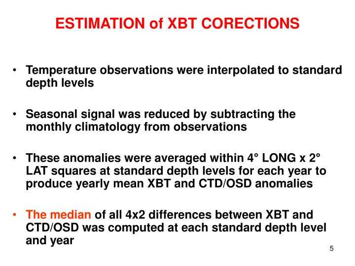 ESTIMATION of XBT CORECTIONS