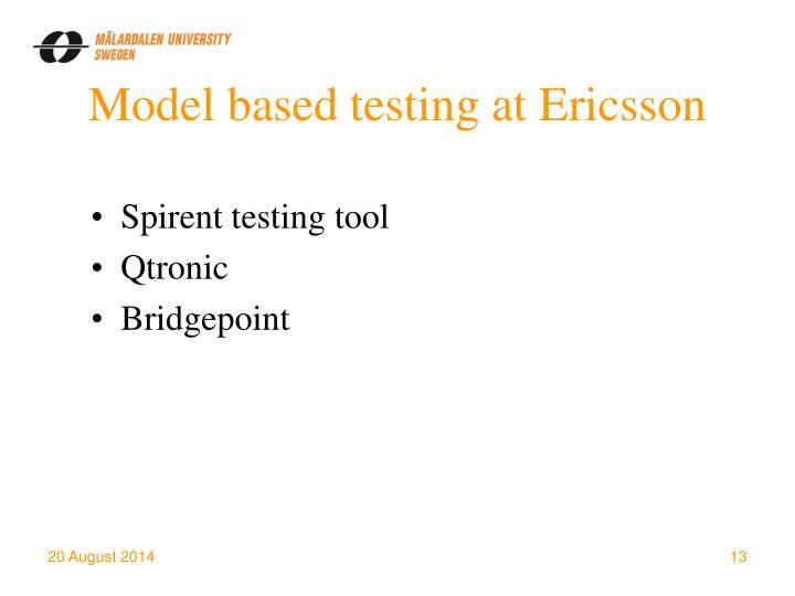 Model based testing at Ericsson