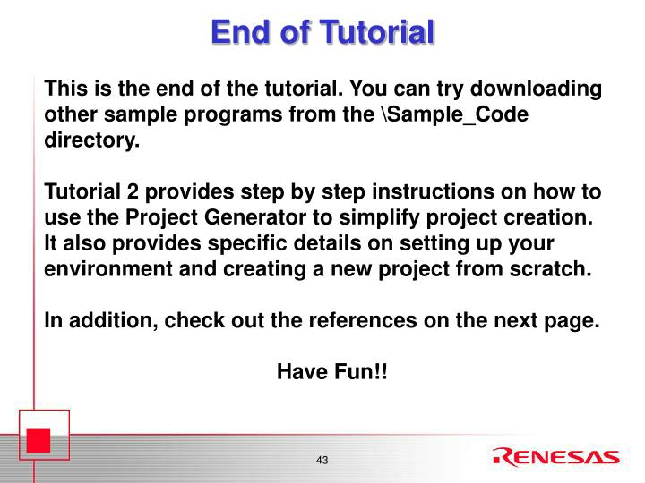 End of Tutorial