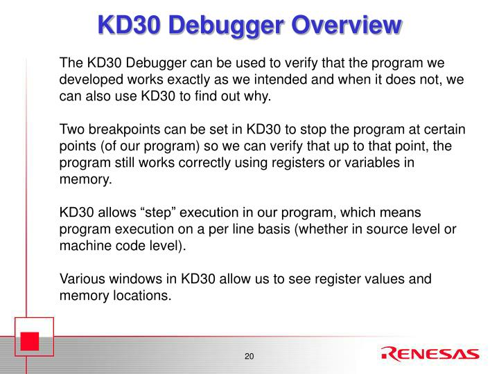 KD30 Debugger Overview