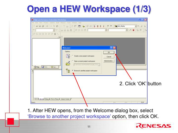 Open a HEW Workspace (1/3)