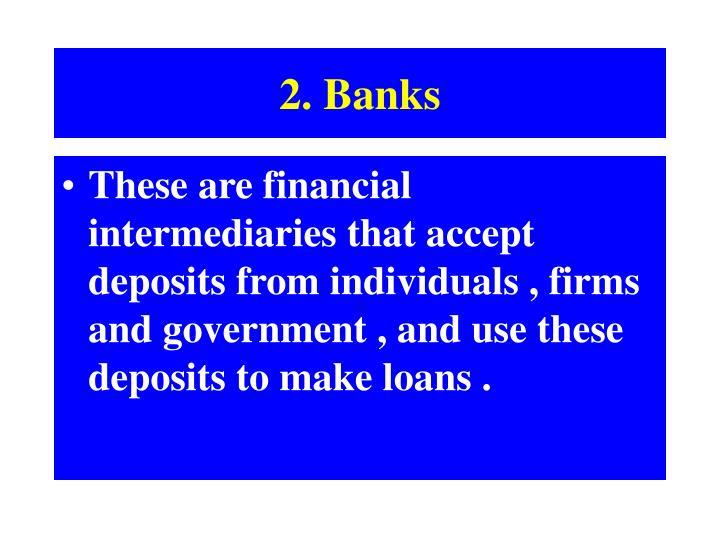 2. Banks