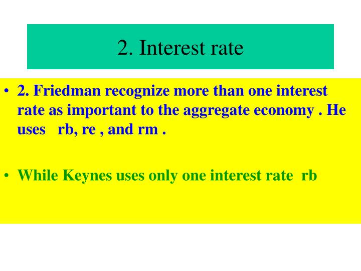 2. Interest rate