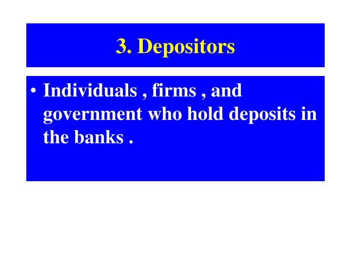 3. Depositors