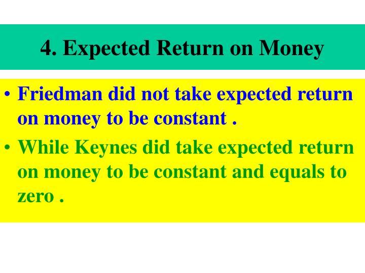 4. Expected Return on Money