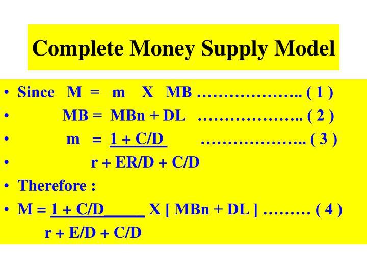 Complete Money Supply Model