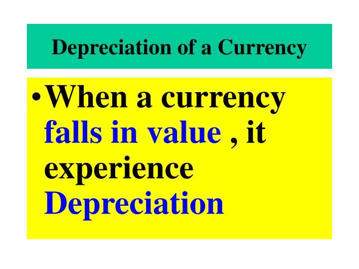 Depreciation of a Currency