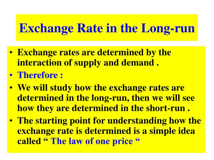 Exchange Rate in the Long-run