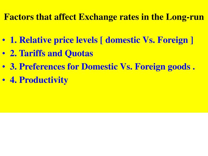 Factors that affect Exchange rates in the Long-run