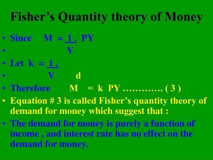 Fisher's Quantity theory of Money