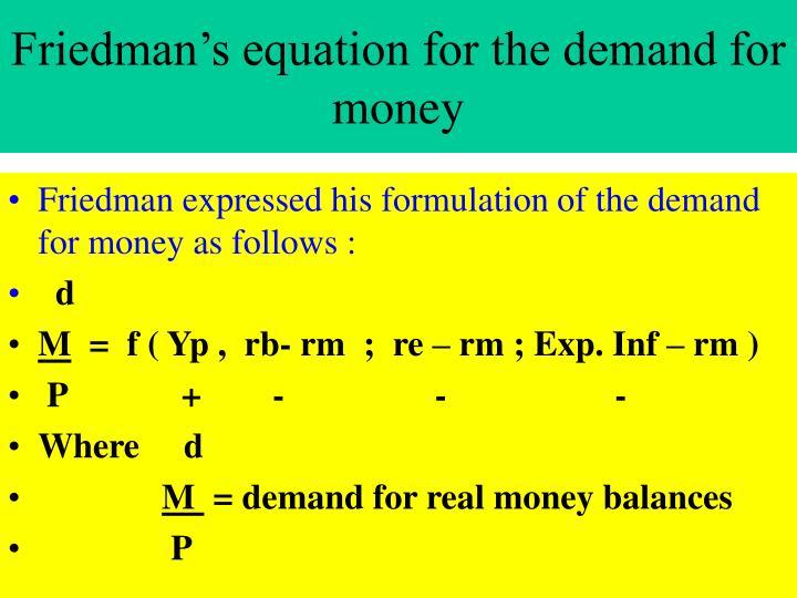 Friedman's equation for the demand for money