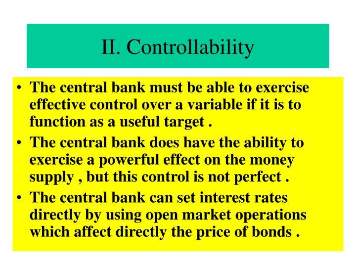 II. Controllability
