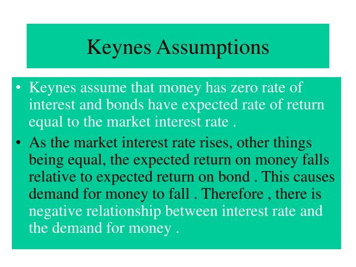 Keynes Assumptions