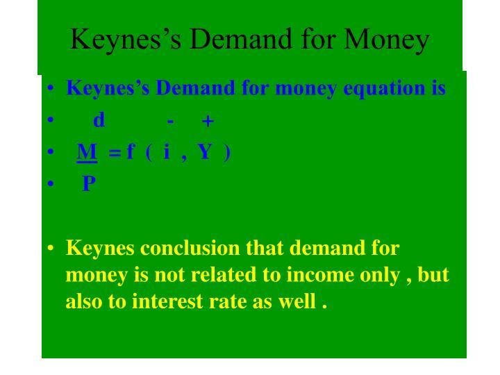 Keynes's Demand for Money
