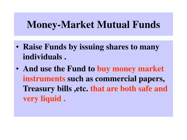 Money-Market Mutual Funds