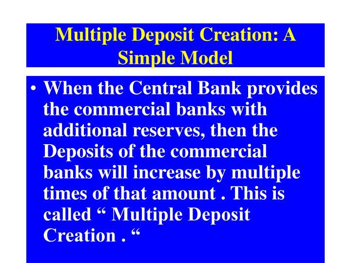 Multiple Deposit Creation: A Simple Model