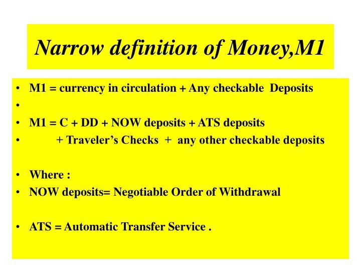 Narrow definition of Money,M1