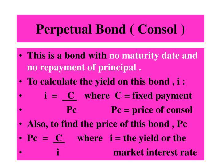 Perpetual Bond ( Consol )
