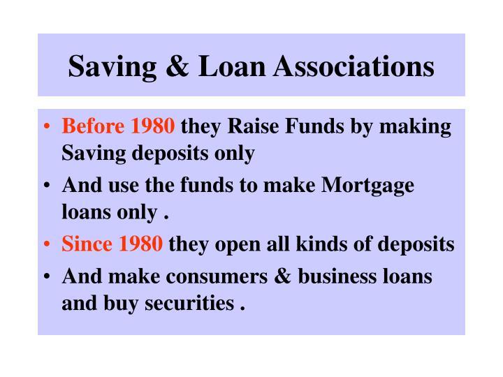 Saving & Loan Associations