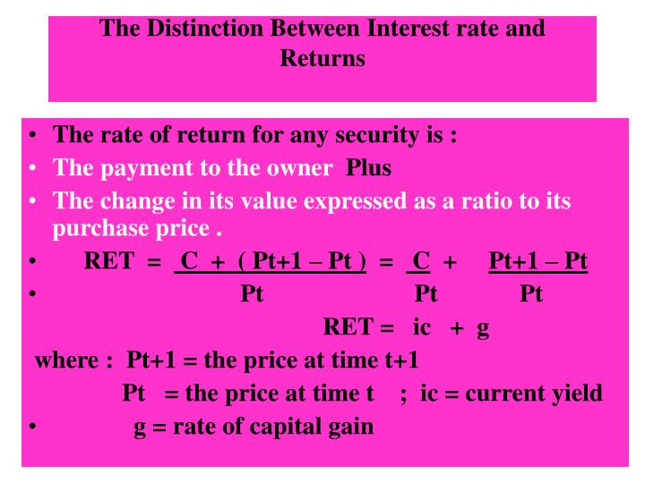 The Distinction Between Interest rate and Returns