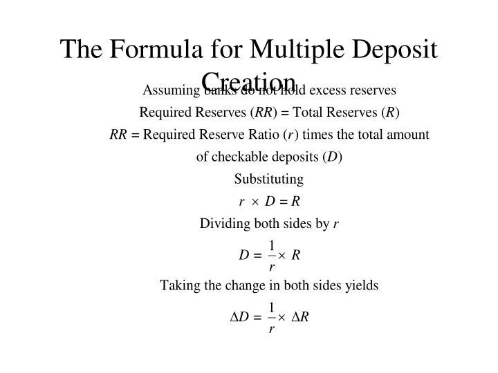 The Formula for Multiple Deposit Creation