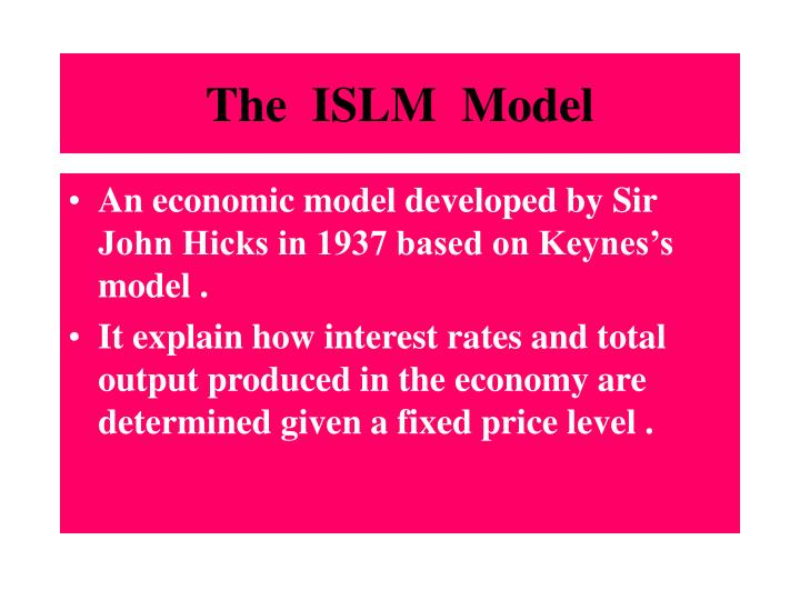 The  ISLM  Model