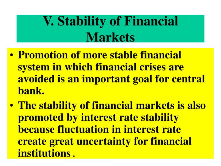 V. Stability of Financial Markets
