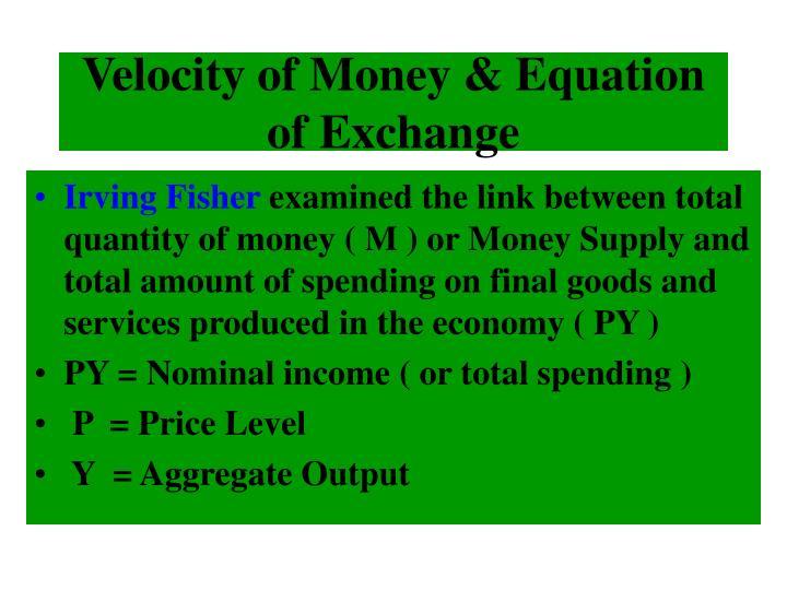 Velocity of Money & Equation of Exchange