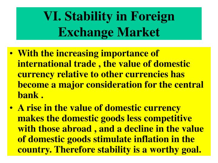 VI. Stability in Foreign Exchange Market