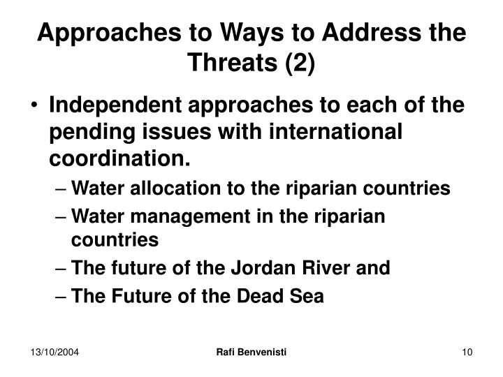 Approaches to Ways to Address the Threats (2)