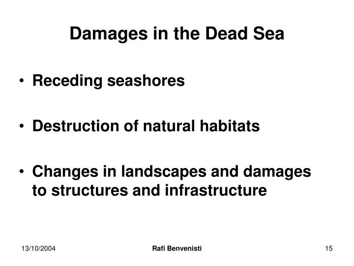 Damages in the Dead Sea