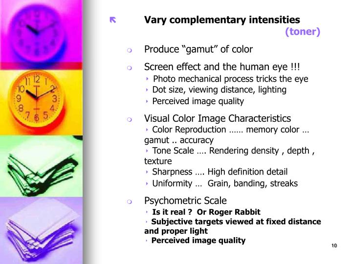 Vary complementary intensities