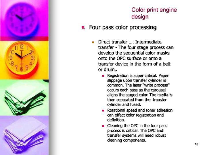Color print engine design