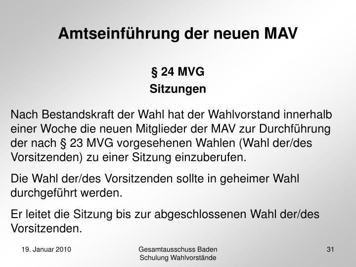 Amtseinführung der neuen MAV