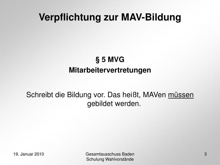 Verpflichtung zur MAV-Bildung