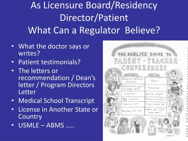 As Licensure Board/Residency Director/Patient
