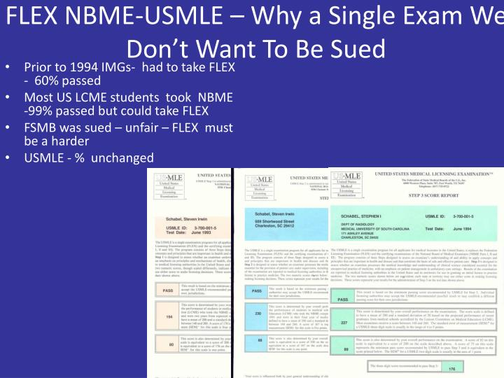 FLEX NBME-USMLE – Why a Single Exam We Don't Want To Be Sued