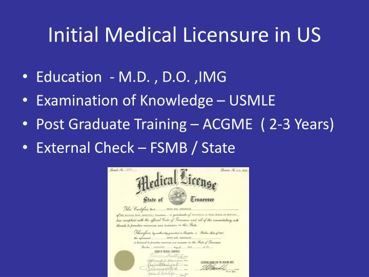 Initial medical licensure in us